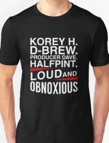 Loud and Obnoxious Gear Unisex T-Shirt