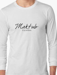 Maktub Long Sleeve T-Shirt