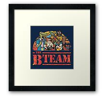 The B Team Framed Print