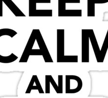 Keep calm and ride on motorcycle Sticker