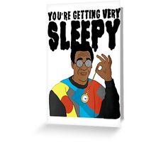 Bill Cosby - You're Getting Very Sleepy Greeting Card