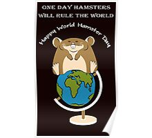 Hamsters rule the World! Poster