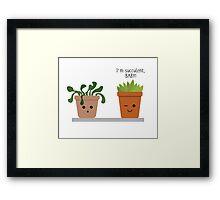 I'M SUCCULENT, BABY! SUCCULENT ART - HUMOUR - ILLUSTRATION Framed Print