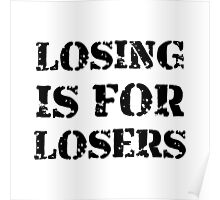 Losing Losers Poster