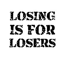 Losing Losers Photographic Print