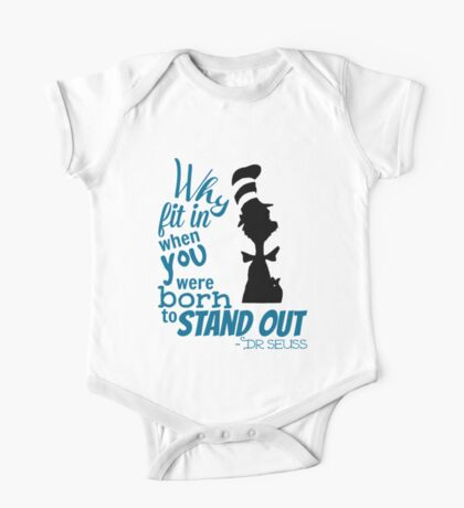 Why Fit In Dr Seuss Quote One Piece - Short Sleeve