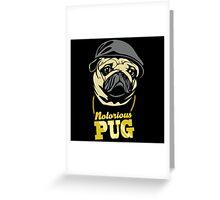 Notorious Pug Greeting Card