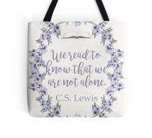 We are not alone.  Tote Bag