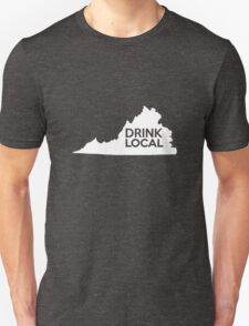 Virginia Drink Local VA Unisex T-Shirt