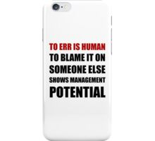 Management Potential iPhone Case/Skin