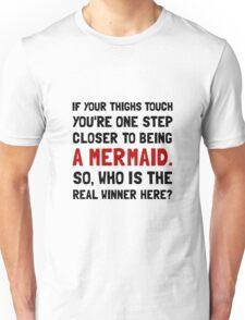 Thigh Tough Mermaid Unisex T-Shirt