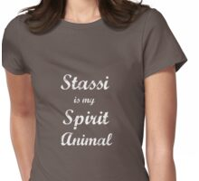 Stassi is my Spirit Animal.  Womens Fitted T-Shirt
