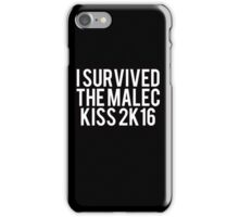 I Survived Malec Kiss iPhone Case/Skin