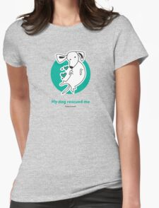 Tummy Rub Human Rescue Womens Fitted T-Shirt