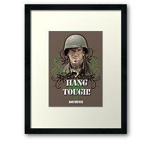 Hang Tough! Framed Print