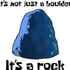It's Not Just A Boulder... - Spongebob by LagginPotato64