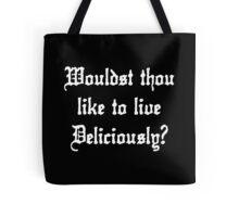 live deliciously - black phillip style  Tote Bag