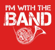 I'm With The Band - French Horn (White Lettering) One Piece - Short Sleeve