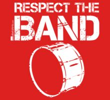 Respect The Band - Bass Drum (White Lettering) One Piece - Short Sleeve