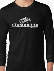 Label Me A Baritone (White Lettering) Long Sleeve T-Shirt