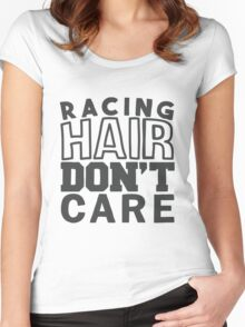 Racing hair don't care Women's Fitted Scoop T-Shirt