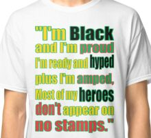 BLACK HEROES, NO STAMPS Classic T-Shirt