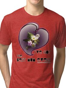 wildflower, Best Mum EVER! heart quirky Tri-blend T-Shirt