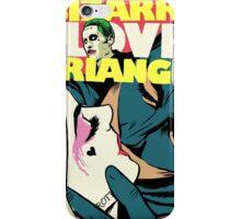 Bizarre Love Triangle | Squad Edition iPhone Case/Skin