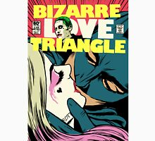 Bizarre Love Triangle | Squad Edition Unisex T-Shirt