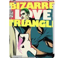 Bizarre Love Triangle | Squad Edition iPad Case/Skin