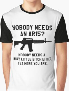 Nobody needs an AR 15 black design Graphic T-Shirt