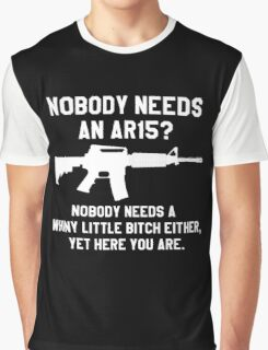 Nobody needs an AR 15 white design Graphic T-Shirt
