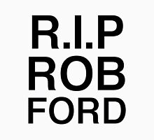 Rest In Peace ROB FORD Unisex T-Shirt