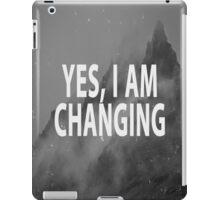 Yes I Am Changing iPad Case/Skin