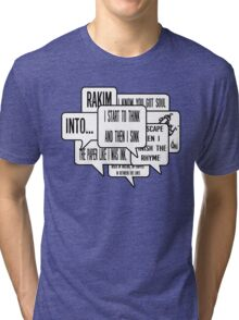 Eric B & Rakim - you know i got soul lyrics  Tri-blend T-Shirt