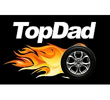 Top Father Photographic Print