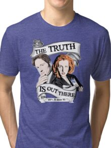 The Truth Is Out There Tri-blend T-Shirt