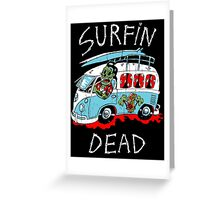 Surfin Dead Greeting Card
