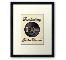 Rockabilly Guitar Record  Framed Print