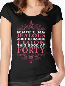 Dont' Be Jealous - 40 Women's Fitted Scoop T-Shirt