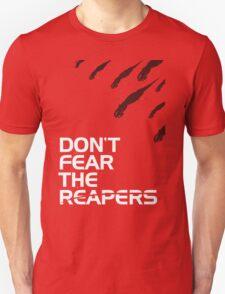 Don't fear the reapers - Mass Effect shirt T-Shirt