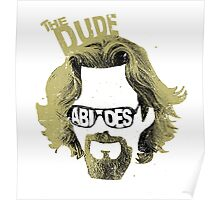 The Dude Abides The Big Lebowski Movie Quote Poster