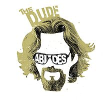 The Dude Abides The Big Lebowski Movie Quote Photographic Print