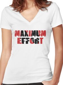 Maximum Effort Women's Fitted V-Neck T-Shirt