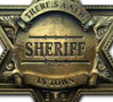 New Sheriff (Foil) Sticker