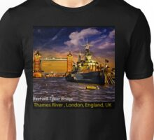 HMS Belfast and Tower Bridge  Unisex T-Shirt