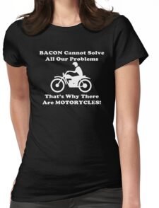 Bacon Motorcycles  Womens Fitted T-Shirt