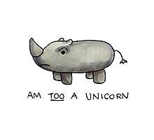 Am TOO a Unicorn Photographic Print