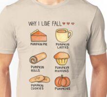 Why I love Fall Unisex T-Shirt