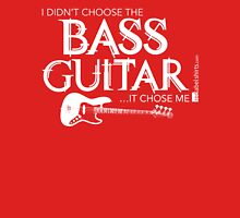 I Didn't Choose The Bass Guitar (White Lettering) Womens Fitted T-Shirt